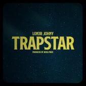 Trapstar by Lon3r Johny