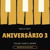 Aniversário 3 (Edição de Luxo 2018) by Nello Boy