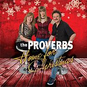 Home for Christmas by Proverbs