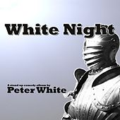 White Night (Live) by Peter White