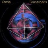 Crossroads (Remastered) by Yansa