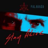 Stay Alive by Palaraga