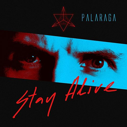 Stay Alive de Palaraga