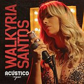 Acústico Imaginar by Walkyria Santos