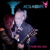 I Walk the Line de Metamorph