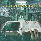Terror Night, Vol. 4: Digital Prophecy for Cyber Harvest by Various Artists