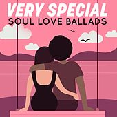 Very Special - Soul Love Ballads von Various Artists