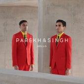 Hello by Parekh & Singh
