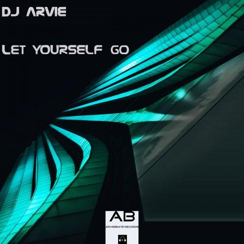 Let Yourself Go de Dj Arvie