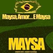 Maysa, Amor...E Maysa von Maysa