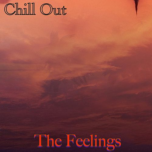 The Feelings von Chill Out