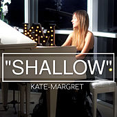 Shallow van Kate-Margret