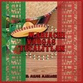 El Mejor Mariachi by Mariachi Vargas Tecalitlán