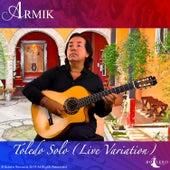 Toledo Solo (Live Variation) von Armik