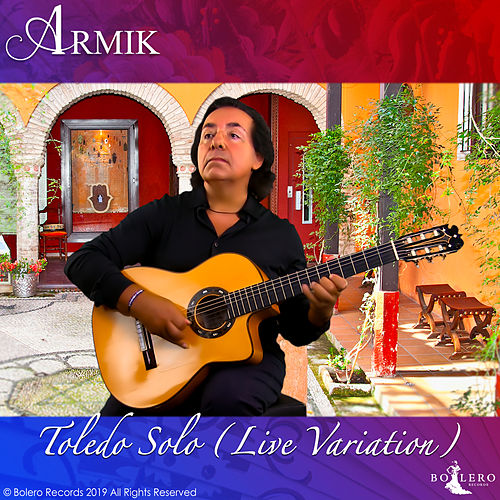Toledo Solo (Live Variation) by Armik