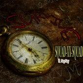 Survive by Squad-XX-Squad