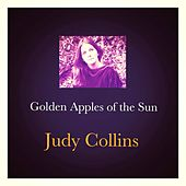 Golden Apples of the Sun by Judy Collins