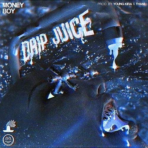 Drip Juice von Money Boy