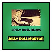 Jelly Roll Blues by Jelly Roll Morton