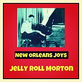 New Orleans Joys by Jelly Roll Morton