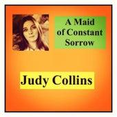 A Maid of Constant Sorrow de Judy Collins
