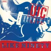 Live Like Ninety (Live) by Uic