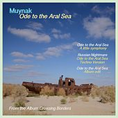 Ode to the Aral Sea di Muynak