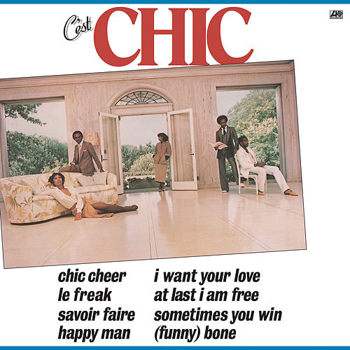 C'est Chic (Remastered) de CHIC
