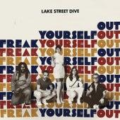 Freak Yourself Out de Lake Street Dive