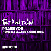 Praise You (Purple Disco Machine Extended Remix) by Fatboy Slim