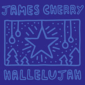 Hallelujah by James Cherry