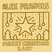 Merry Christmas Baby von Alex Francis