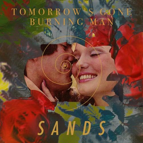 Tomorrow's Gone / Burning Man von The Sands