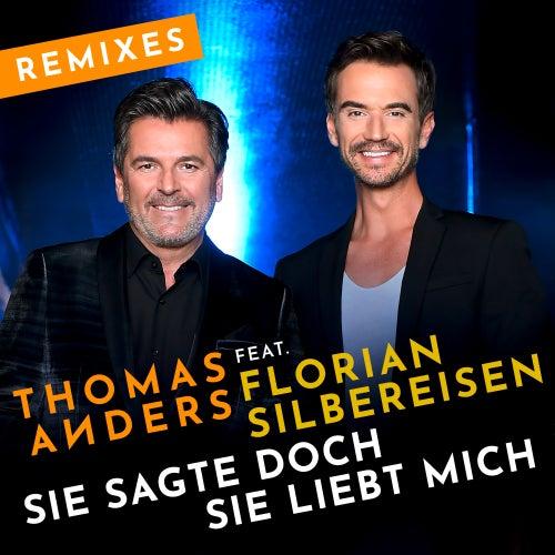 Sie sagte doch sie liebt mich (feat. Florian Silbereisen) (Remixes) von Thomas Anders