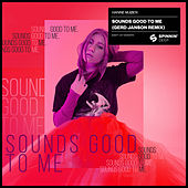 Sounds Good To Me (Gerd Janson Remix) by Hanne Mjøen