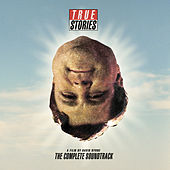 True Stories, A Film By David Byrne: The Complete Soundtrack by Various Artists