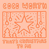 That's Christmas to Me de Coco Worth