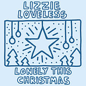 Lonely This Christmas by Lizzie Loveless