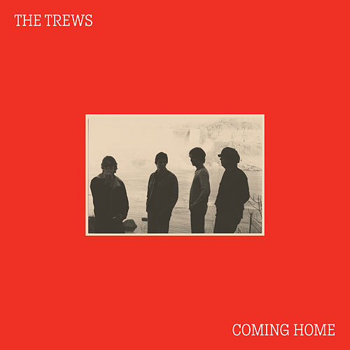 Coming Home by The Trews