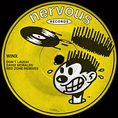Don't Laugh: David Morales Red Zone Remixes by Winx