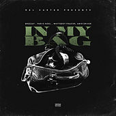 In My Bag (feat. Breezay, Pariis Noel, Whyteboy Frazier & Amir Driver) de Rel Carter