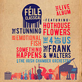Féile Classical by Various Artists