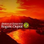 Clássicos em Bossa Nova von Rogério Duprat