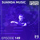Suanda Music Episode 149 - EP by Various Artists