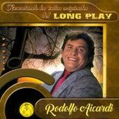 Rescatando los Éxitos Originales de Long Play de Rodolfo Aicardi