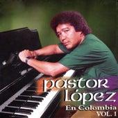 Pastor López en Colombia (Vol. 1) de Pastor Lopez