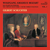 Mozart: The Complete Piano Works, Vol. 1 von Gilbert Schuchter