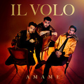 Ámame by Il Volo