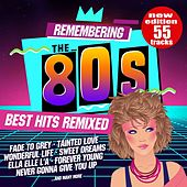 Remembering the 80s: Best Hits Remixed (New Edition) de Various Artists
