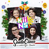 Santa Claus Is Coming to Town by K´IIns
